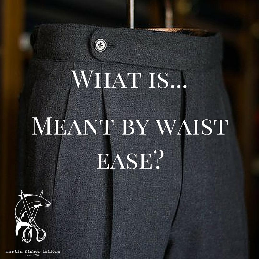 WIW#30 - waist ease